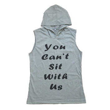 You Can't Sit With US Shirt Mean Girls Tank Top Women T-Shirt Hoodie Vest Muscle Shirts Tank Top T Shirt Size S M