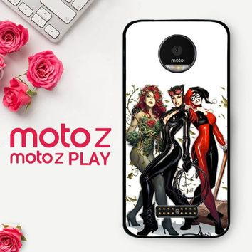 Poison Ivy Harley Quinn,Batgirl And Catwoman  Z0225  Motorola Moto Z Play Case