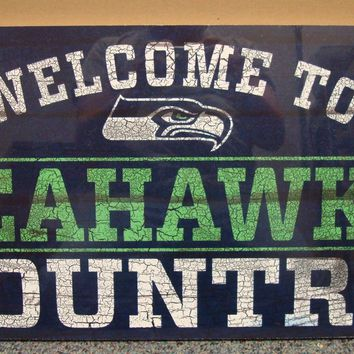 "SEATTLE SEAHAWKS WELCOME TO SEAHAWKS COUNTRY WOOD SIGN 13""X24'' NEW WINCRAFT"