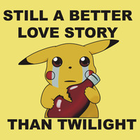 Pikachu; Still A Better Love Story T-Shirts & Hoodies