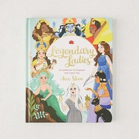 Legendary Ladies: 50 Goddesses to Empower and Inspire You By Ann Shen | Urban Outfitters