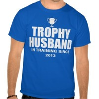 Personalized Trophy Husband In Training T Shirt from Zazzle.com