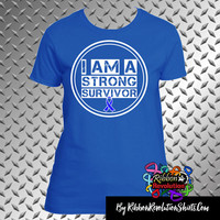 I am a Strong Shirts For Colon Cancer, Dysautonomia, Erb's Palsy, Histiocytosis, Huntington's Disease, Myositis and More