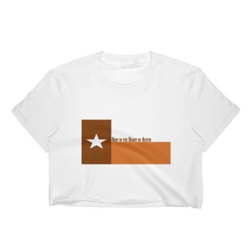 Deep in the Heart of Austin Texas Flag Women's Crop Top