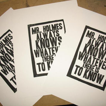 Sherlock Holmes quote hand-carved linocut relief print, Mr. Holmes always knows whatever there is to know