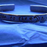 I love you to the moon and back aluminum bracelet 1/4 inch wide