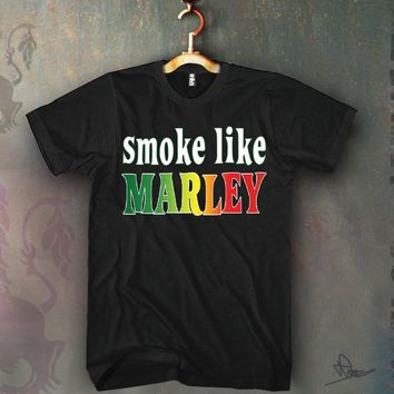 Smoke Like Marley Unisex T-shirt Funny and Music