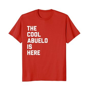 Mens The Cool Abuelo Is Here Funny Grandpa Spanish TShirt