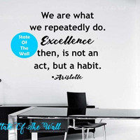 We are what you repeatedly do Wall Decal Sticker Art Decor Bedroom Design Mural peace art aristotle