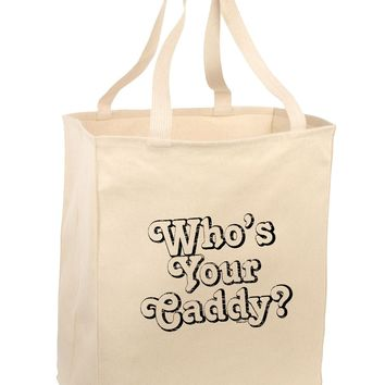Who's Your Caddy Large Grocery Tote Bag