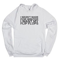 Wasn't Made For Winter Hoodie-Unisex White Hoodie