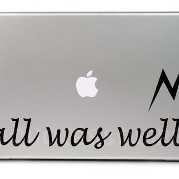 VINYL All was well Harry Potter 116 MacBook Air by QUOTESandQUIPS