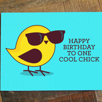 Happy Birthday to One Cool Chick - Chick Pun, Bird Art, Bird Card, Birthday Card, For Women, Sunglasses, Vector Art Card, Yellow Bird,