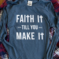 Women's Long Sleeve ATX Mafia Faith It Till You Make - Heather Indigo
