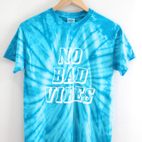 No Bad Vibes Turquoise Tie-Dye Graphic Unisex Tee