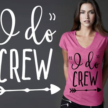 Bridesmaid T-shirt | I Do Crew | Bridesmaid Gift