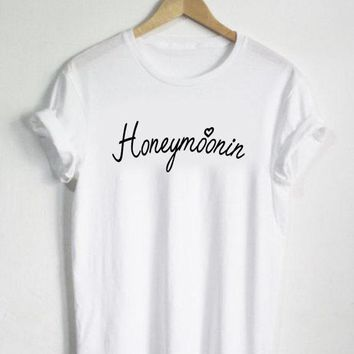 Honeymoonin Honeymoon Shirt - Honeymoon Tshirt