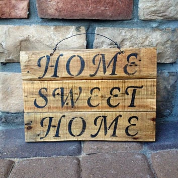 Home Sweet Home Reclaimed Wood Sign - Reclaimed Wood Panel Sign - Rustic Sign - Weathered Sign - Pallet Sign