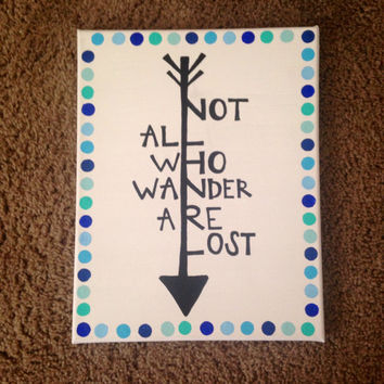 "Canvas quote ""not all who wander are lost"" 11x14 painting"