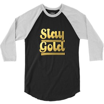STAY GOLD 3/4 Sleeve Shirt