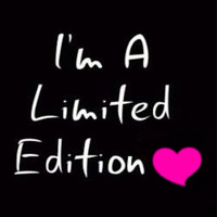 Im a limited edition💕