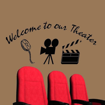 Home Movie Theater Decor Wall Decal Welcome to Our Theater Wall Art