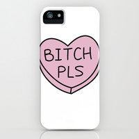 Bitch Pls iPhone & iPod Case by Warped Fairies