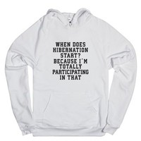 When Does Hibernation Start?-Unisex White Hoodie