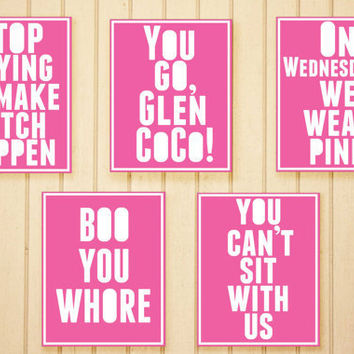 Mean Girls Quote COLLECTION 8 x 10 Prints