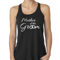 Mother Of The Groom Party Bachelorette Party Bella Flowy Tank Top Wedding Shirt Bride Birdesmaid Entourage Black Tank with White B-261
