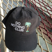 "Do Nothing Club - Black Hat W/White Letters and ""President"" on the back"