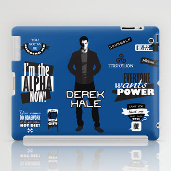 Derek Hale Quotes Teen Wolf iPad Case by Alice Wieckowska