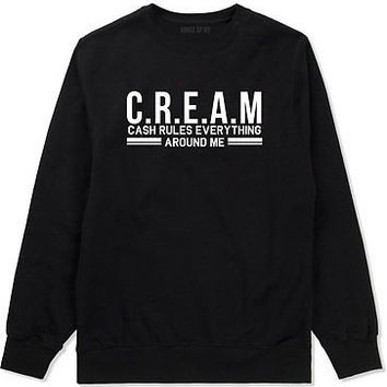 Kings Of NY Cream Cash Rules Everything Around Me Crewneck Sweatshirt