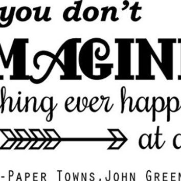 "WALL DECAL - 'Paper Towns' | Movie Decor | John Green Novel Quote - 20""x14"" [PT3]"