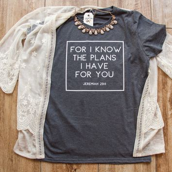 For I know the Plans I have for You Short Sleeve Shirt