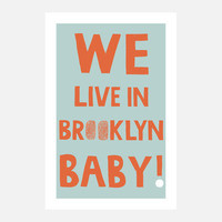 Claudia Pearson: We Live In Brooklyn Print 6x9