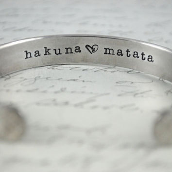 Hakuna Matata or CUSTOM Secret Message Hand Stamped Cuff Bracelet Can Be Custom Quote