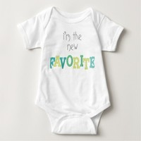 """I'm The New Favorite"" Unisex Newborn Baby Shirt"