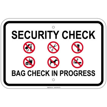 "Heavy Gauge Security Check Bag Check In Progress Sign 12"" x 18"" Aluminum sign"