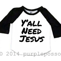 Yall Need Jesus Kids Fashion Shirt Gold Glitter Raglan Sleeve Shirt Jesus Shirt Funny Kids Shirt Hipster Girl Fashion Shirt Heart