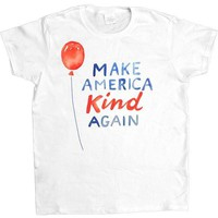 Make America Kind Again -- Women's T-Shirt