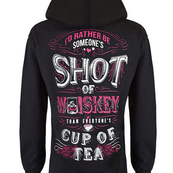 Hoodie: Someone's Shot of Whiskey {NEW}