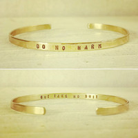 Do No Harm But Take No Sh*t - Super Skinny Engraved Gold Cuff Bracelet - Personalized Cuff Bracelet with Custom Stamped Brass Gold