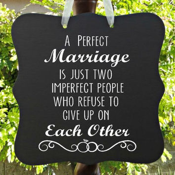 A Perfect Marriage Sign - Wedding Sign, Anniversary Gift, Mr and Mrs, Valentines Sign