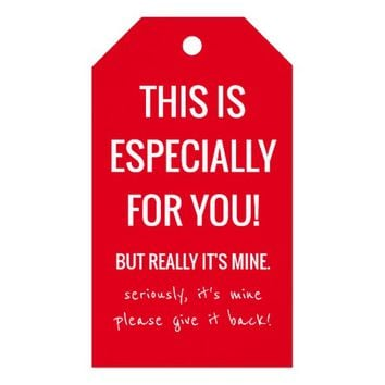 Funny Joke It's Mine Christmas Holiday | Red Gift Tags