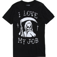 Reaper I Love My Job T-Shirt