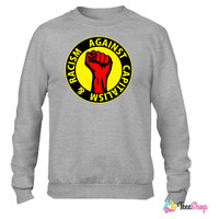 Digital - against capitalism & racism Working Clas_ Crewneck sweatshirtt