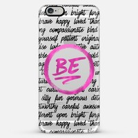Be (black & pink text) iPhone 6 Plus case by Noonday Design   Casetify
