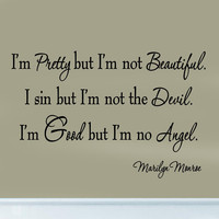 I'm Pretty But I'm Not Beautiful Marilyn Monroe Quotes Wall Decals