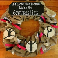 Gymnastics Gift - Rhythmic Gymnastics - Gymnastic Wall Art - Gymnastics Metal Holder - Baseball Wreath- Sports- If we dont answer were at